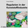 Regularien in der Kunststoffindustrie