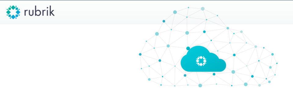 Rubrik liefert Backup und Recovery für Cloudanwendungen.