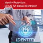 Sichere digitale Identitäten sind Grundlage der Digitalisierung