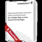 Der richtige Weg zu einer Cloud-First-Strategie