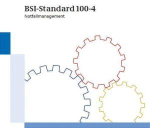 Der BSI-Standard 100-4 Notfallmanagement dreht nicht nur um Vorfälle der IT-Sicherheit.