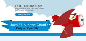 Red Hat stellt Java EE 6 über die cloud-basierte Entwicklungs-Plattform OpenShift bereit.