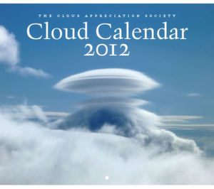 Der Cloud-Calender 2012 (http://cloudappreciationsociety.org)