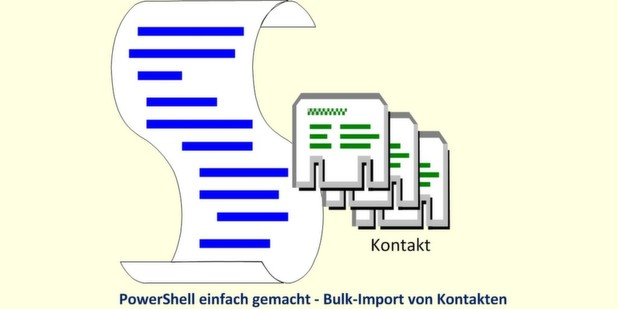 IP-Insider zeigt den automatischen Massenimport von Kontaktdaten in AD und Exchange via PowerShell-Skript.