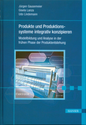 J. Gausemeier, G. Lanza und U. Lindemann (Hrsg.): Produkte und Produktionssysteme integrativ konzipieren, Carl Hanser Verlag, Mnchen 2012, 270 Seiten, ISBN: 978-3-446-42825-6, 99,00 Euro.
