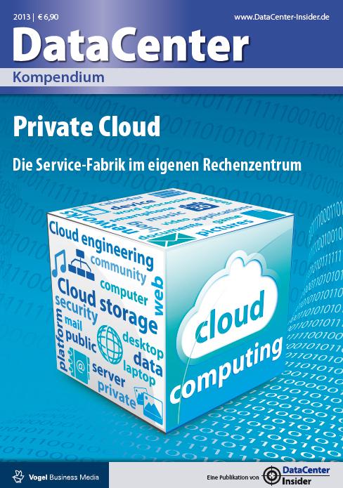 Private Cloud - die Service-Fabrik im eigenen Rechenzentrum