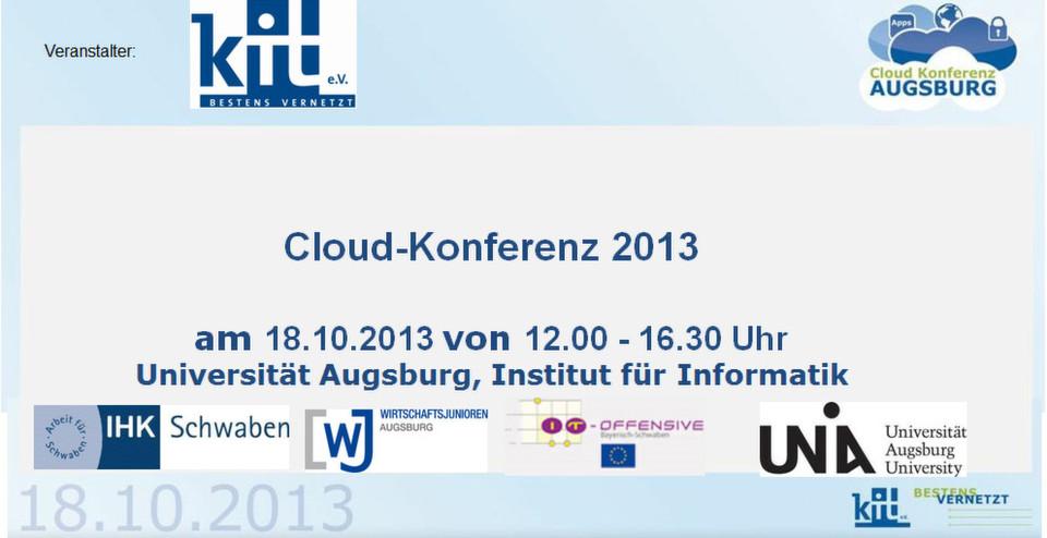 Cloud-Konferenz 2013 in Augsburg: Plattform für den direkten Erfahrungsaustausch mit Marktführern und Unternehmern aus der Region.