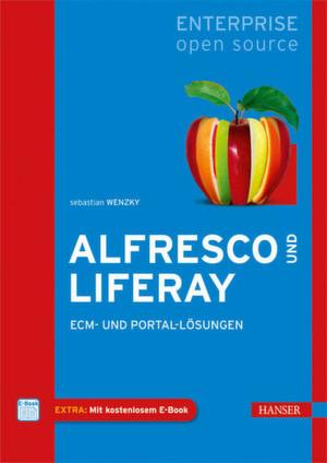 """Das im Hansa Verlag erschienene Buch """"Alfresco und Liferay – ECM und Portal-Lösungen"""" soll der Auftakt einer ganzen Buchreihe zum Thema Enterprise Open Source sein."""