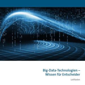 """Der Bitkom will Unternehmen mit dem Leitfaden """"Big-Data-Technologien – Wissen für Entscheider"""" eine Orientierung beim Einsatz von Big Data geben."""