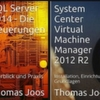 Kostenlose ebooks zu SQL Server 2014 und System Center Virtual Machine Manager 2012 R2