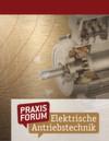 10 Freikarten zum Praxisforum Antriebstechnik