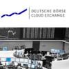 Deutsche Börse Cloud Exchange schaltet Cloud-Marktplatz frei