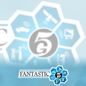 EU fördert Projekt FANTASTIC-5G
