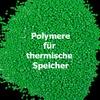 Phasenwechsel-Polymer für Latent-Wärmespeicher gefunden