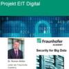 Berufsbegleitendes Seminar Security for Big Data