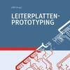 Leitfaden für Leiterplatten-Prototyping