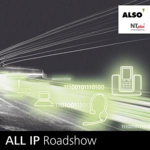 Die All-IP-Roadshow der Also-Marke NT plus hält in fünf Städten.