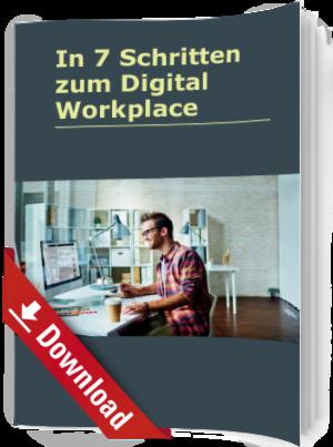 In 7 Schritten zum Digital Workplace