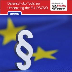 Tools zur Umsetzung der EU-Datenschutz-Grundverordnung