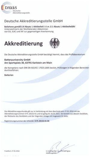 Die Zertifizierungsurkunde bescheinigt DEM Prüflabor der Batteryuniversity die Befähigung, Prüfungen gemäß DIN EN ISO/IEC 17025:2005 durchzuführen.