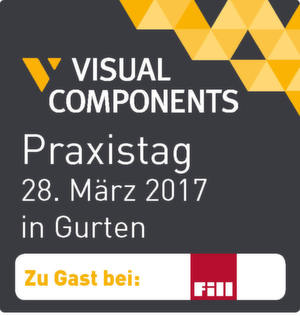 Praxistag Visual Components bei der FILL GmbH in Gurten (A)