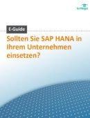 Sollten Sie SAP HANA im Unternehmen einsetzen?