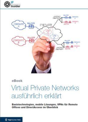 Virtual Private Networks ausführlich erklärt