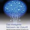 Das intelligente Netzwerk der Zukunft