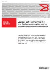 Upgrade-Optionen für Speicher- und Rechenzentrums-Netzwerke