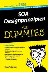 SOA-Designprinzipien für Dummies