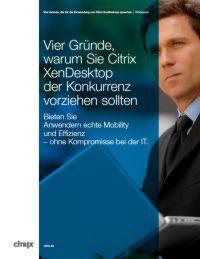 Warum Sie Citrix XenDesktop der Konkurrenz vorziehen sollten