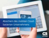 Absichern des mobilen Cloud-basierten Unternehmens
