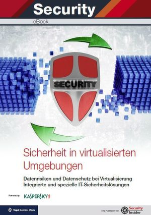 Sicherheit in virtualisierten Umgebungen