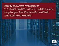 IAMaaS in Cloud- und On-Premise-Umgebungen