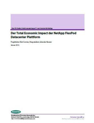 Der Total Economic Impact der NetApp FlexPod Datacenter Plattform