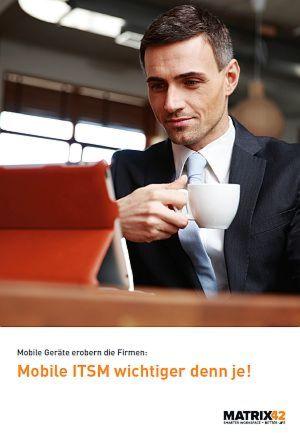 Mobile ITSM wichtiger denn je