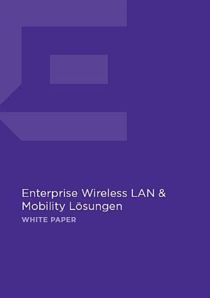 Enterprise Wireless LAN & Mobility Lösungen
