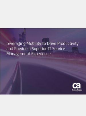 Mobilität wirksam einsetzen, um Produktivität anzutreiben und eine überragende IT-Service-Management-Erfahrung zu liefern