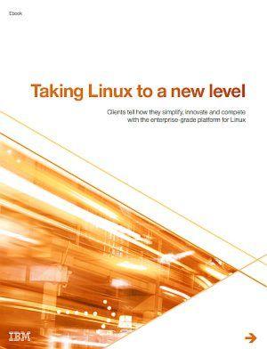 Linux auf ein neues Niveau heben