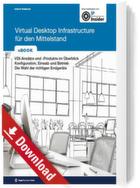 Virtual Desktop Infrastructure für den Mittelstand