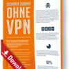 Sicherer Zugriff ohne VPN