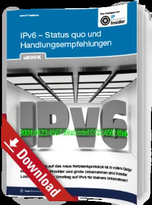 IPv6 – Status quo und Handlungsempfehlungen