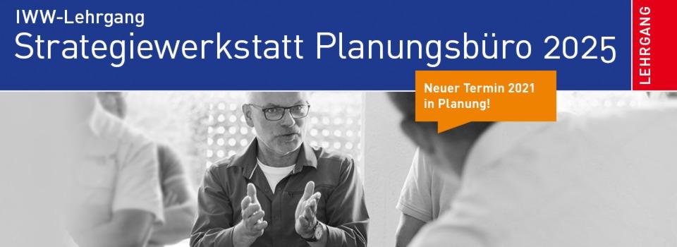 Häufig IWW-Lehrgang Strategiewerkstatt Planungsbüro 2025 PW98