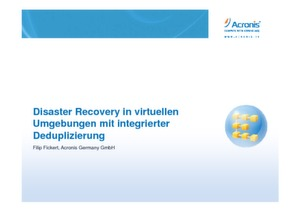 Effizientes Disaster Recovery inklusive Datendeduplizierung