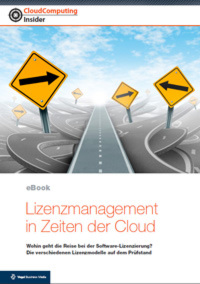 Lizenzmanagement in Zeiten der Cloud