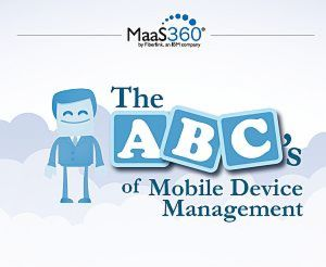 The ABC's of Mobile Device Management