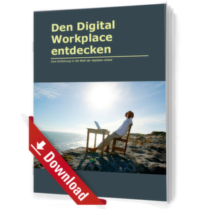 Den Digital Workplace entdecken
