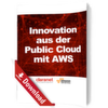 Innovationen aus der Public Cloud mit AWS