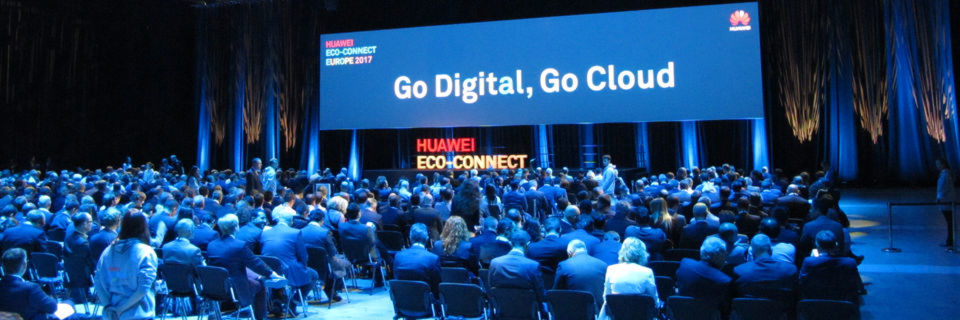 "Die Huawei Eco-Connect Europe 2017 stand unter dem Motto ""Go Digital – Go Cloud""."