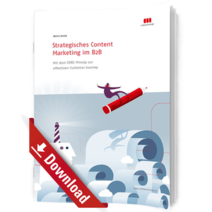 Strategisches Content Marketing im B2B